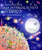 Livro - O mais sensacional guia intergaláctico do espaço (Nova edição) -