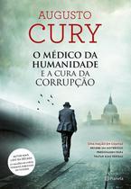 Livro - O Médico Da Humanidade E A Cura Da Corrupção -