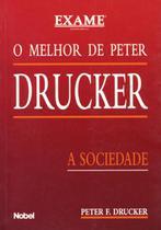 Livro - O melhor de Peter Drucker : A sociedade -