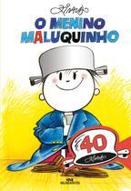 Livro - O Menino Maluquinho: Edição Comemorativa de 40 Anos -