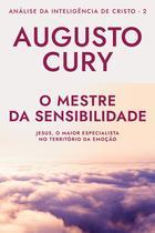 Livro - O Mestre da Sensibilidade: Análise da Inteligência de Cristo – Livro 2 -