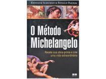 Livro O Método Michelangelo Kenneth Schuman - Ronald Paxton