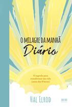 Livro - O milagre da manhã: Diário -