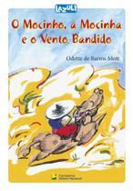 Livro - O Mocinho, a Mocinha e o vento bandido -