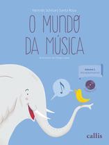 Livro - O mundo da música - vol 1: iniciação musical -