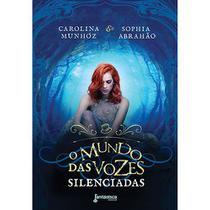 Livro - O mundo das vozes silenciadas -