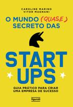 Livro - O mundo (quase) secreto das startups -