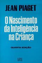 Livro - O Nascimento da Inteligência na Criança -