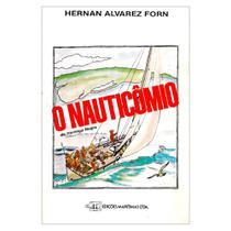 Livro O Nauticômico - Ed. edições marítimas