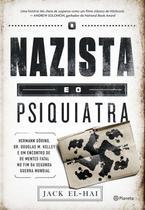 Livro - O Nazista E O Psiquiatra -