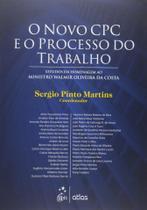 Livro - O Novo Cpc E O Processo Do Trabalho: Estudos Em Homenagem Ao Ministro Walmir Oliveira Da Costa -