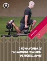 Livro - O Novo Modelo de Treinamento Funcional de Michael Boyle -