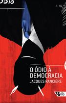 Livro - O ódio à democracia -