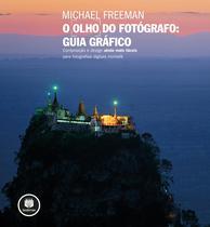 Livro - O Olho do Fotógrafo - Guia Gráfico