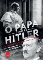 Livro - O papa contra Hilter -