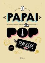 Livro - O papai é pop -