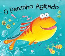 Livro - O peixinho agitado -