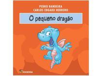 Livro O Pequeno Dragão - Pedro Bandeira e Carlos Edgard Herrero - Moderna