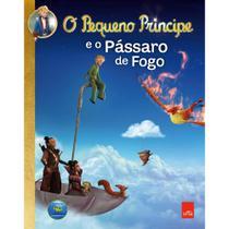 Livro O Pequeno Príncipe e o Pássaro de Fogo Edição 1 - Leya