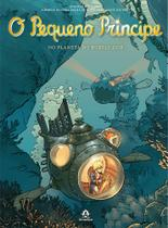 Livro - O pequeno príncipe no planeta do Bubble Gob - As novas aventuras a partir da obra-prima de Antoine de Saint-Exupéry