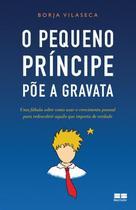 Livro - O pequeno príncipe põe a gravata -