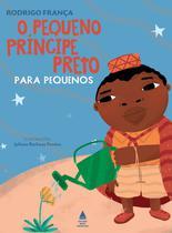 Livro - O PEQUENO PRINCIPE PRETO PARA PEQUENOS -