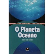 Livro - O Planeta Oceano - Maurice Braud - Editora Horizonte -