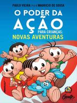 Livro - O Poder da Ação para Crianças: Novas Aventuras -