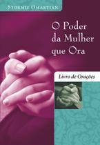 Livro - O poder da mulher que ora - Livro de orações -