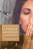 Livro - O poder da oração para mulheres -