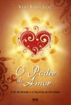Livro - O poder do amor: a lei da atração e alquimia da felicidade -