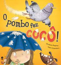 Livro - O pombo fez cocô -