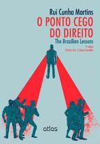 Livro - O Ponto Cego Do Direito: The Brazilian Lessons -