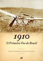 Livro - O primeiro voo do Brasil, 1910 -