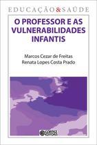 Livro - O professor e as vulnerabilidades infantis -