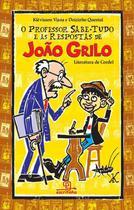 Livro - O professor sabe-tudo e as respostas de João Grilo -