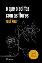 Livro - o que o sol faz com as flores -