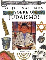 Livro - O que sabemos sobre o judaismo? -