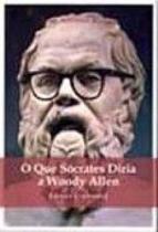 Livro - O que Sócrates diria a Woody Allen -
