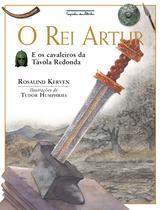 Livro - O rei Artur (Nova Edição) -