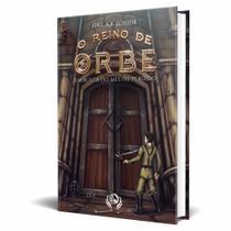 Livro O reino de Orbe - Em Busca do Mestre Perdido - Editora Pendragon -