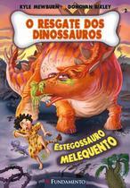 Livro - O Resgate Dos Dinossauros 02 - Estegossauro Melequento -