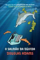 Livro - O salmão da dúvida -
