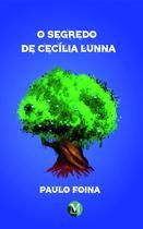 Livro - O segredo de cecília lunna -