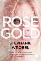 Livro - O segredo de Rose Gold -