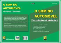 Livro O Som no Automóvel. Tecnologias e Instalações. Edição 2006 - Antenna