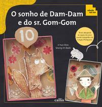 Livro - O sonho de Dam-Dam e do sr. Gom-Gom -