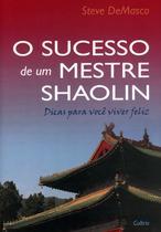 Livro - O Sucesso de Um Mestre Shaolin -