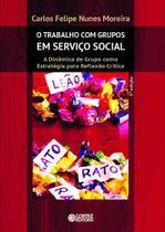 Livro - O Trabalho com Grupos em Serviço Social -