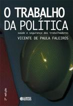 Livro - O trabalho da política -